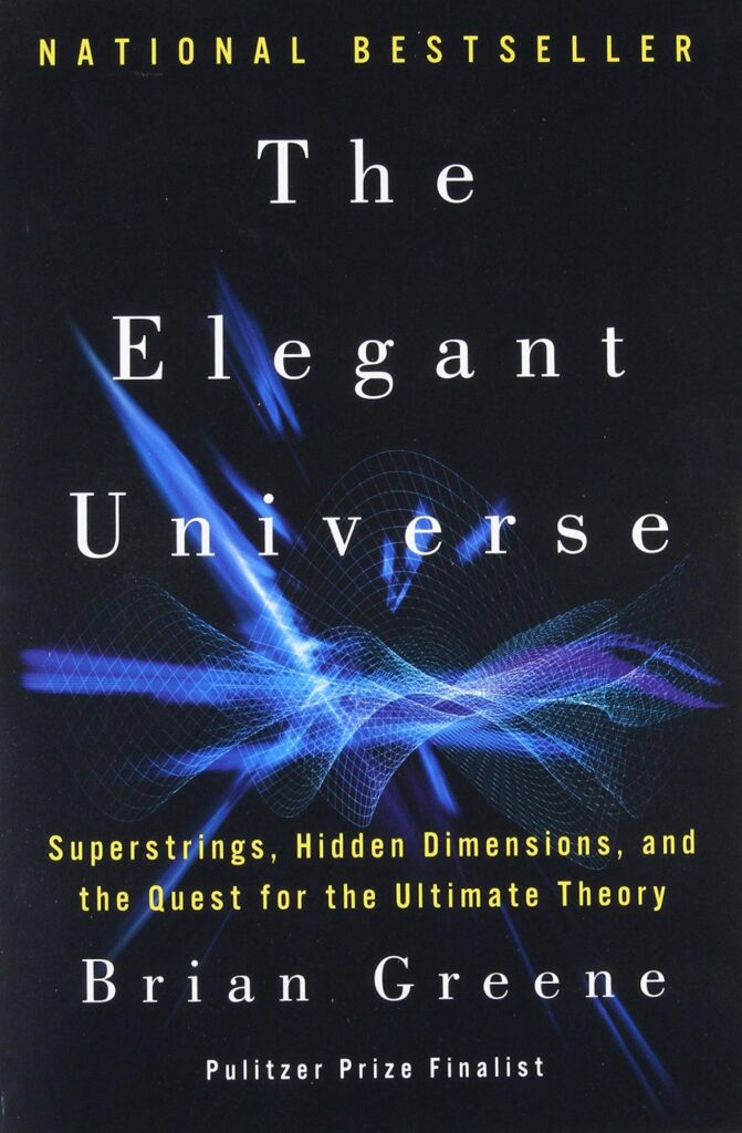 The Elegant Universe By Brain Greene is on one of the best astrophysics book