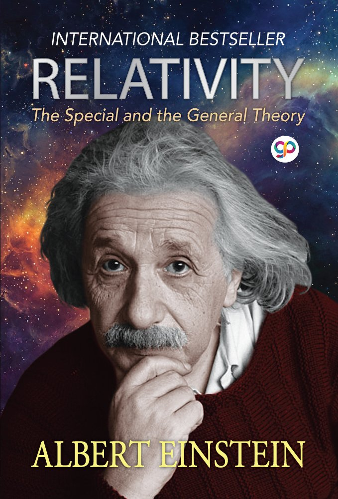 Relativity: The Special and General Theory by Albert Einstein, one of the top seller physics book